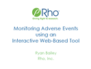 Monitoring Adverse Events using an Interactive Web-Based Tool