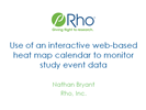 Use of an Interactive Web-based Heat Map Calendar to Monitor Study Event Data